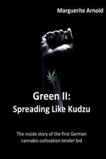 Green II: Spreading Like Kudzu