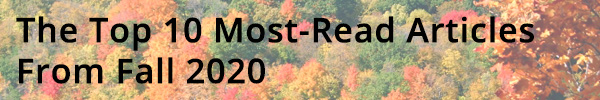 The Top 10 Most-Read Articles From Fall 2020