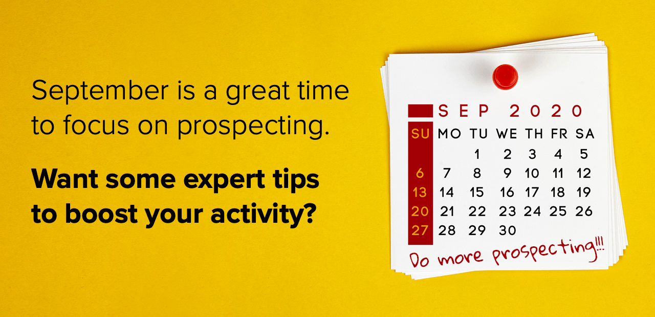 September is a great time to focus on prospecting.